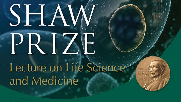 The Shaw Prize Lecture in Life Science and Medicine 2014