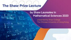 The Shaw Prize Lecture in Mathematical Sciences 2020